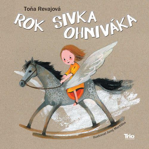 Audiokniha Rok Sivka ohniváka - Toňa Revajová - Táňa Radeva
