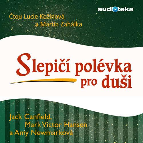 Audiokniha Slepičí polévka pro duši - Jack Canfield - Lucie Kožinová