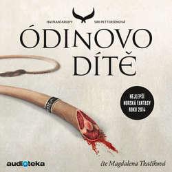 Audiokniha Ódinovo dítě - Siri Pettersenová - Magdalena Tkačíková