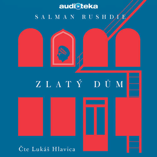 Audiokniha Zlatý dům - Salman Rushdie - Lukáš Hlavica