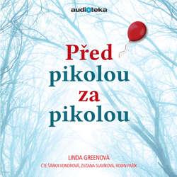 Audiokniha Před pikolou za pikolou - Linda Greenová - Šárka Vondrová