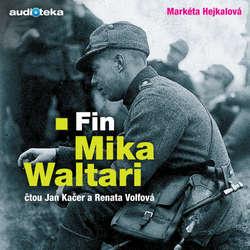 Audiokniha Fin Mika Waltari - Markéta Hejkalová - Jan Kačer