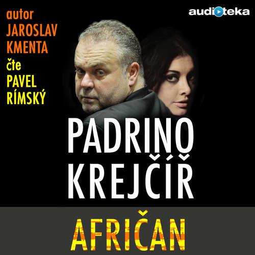 Audiokniha Padrino Krejčíř - Afričan - Jaroslav Kmenta - Pavel Rímský