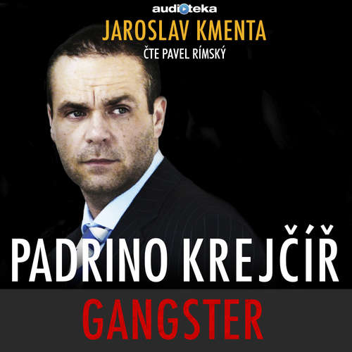 Audiokniha Padrino Krejčíř - Gangster - Jaroslav Kmenta - Pavel Rímský