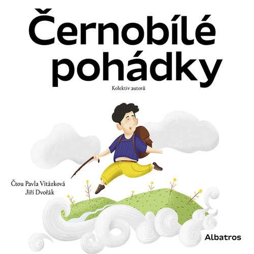 Audiokniha Černobílé pohádky - kolektiv autorů - Pavla Vitázková