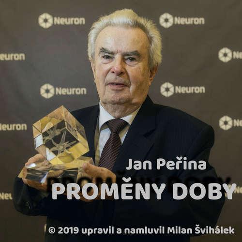 Audiokniha Proměny doby - Jan Peřina - Milan Švihálek