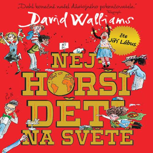 Audiokniha Nejhorší děti na světě 1 - David Walliams - Jiří Lábus