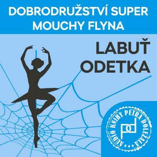 Audiokniha Labuť Odetka - Petr Doležal - Petr Doležal