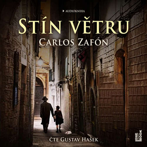 Audiokniha Stín větru - Carlos Ruiz Zafón - Gustav Hašek