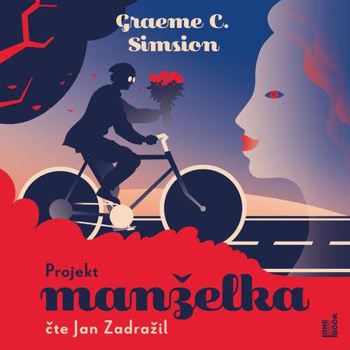 Audiokniha Projekt manželka - Graeme C. Simsion - Jan Zadražil