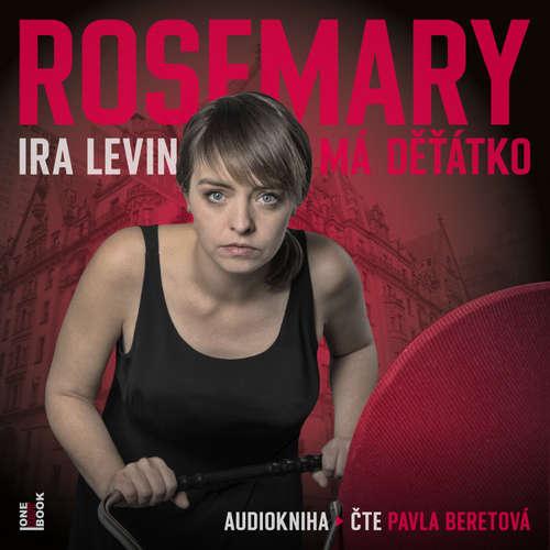 Audiokniha Rosemary má dětátko - Ira Levin - Pavla Beretová