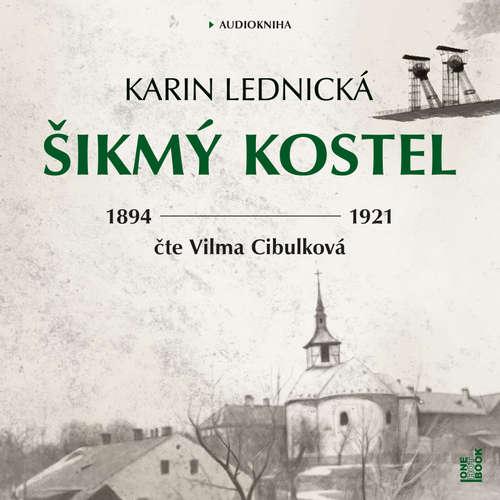 Audiokniha Šikmý kostel - Karin Lednická - Vilma Cibulková