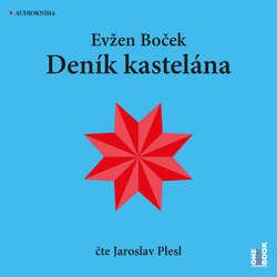 Audiokniha Deník kastelána - Evžen Boček - Jaroslav Plesl