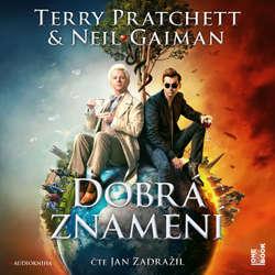 Audiokniha Dobrá znamení - Terry Pratchett - Jan Zadražil