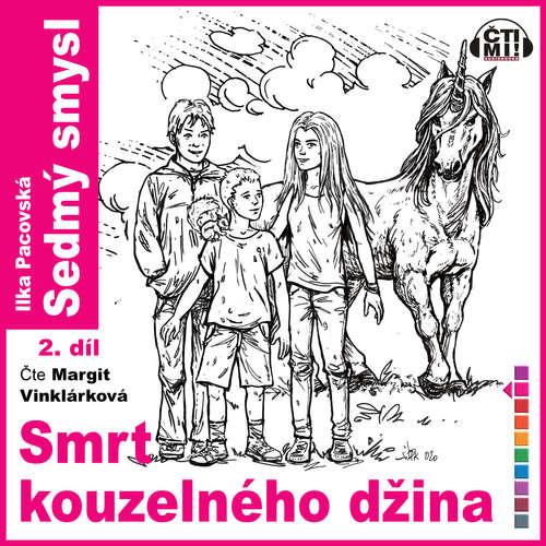 Audiokniha Smrt kouzelného džina - Ilka Pacovská - Margit Vinklárková
