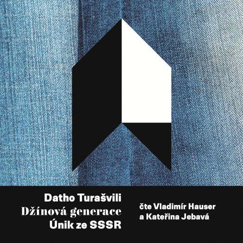 Audiokniha Džínová generace - Datho Turašvili - Vladimír Hauser