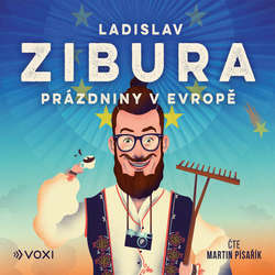 Audiokniha Prázdniny v Evropě - Ladislav Zibura - Martin Písařík
