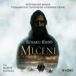 Audiokniha Mlčení - Šusaku Endó - Martin Zahálka