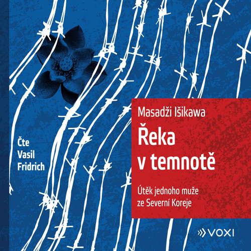 Audiokniha Řeka v temnotě - Masadži Išikawa - Vasil Fridrich