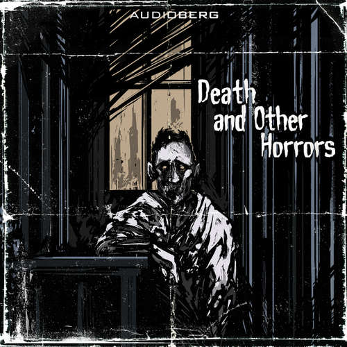 Audiobook Death and other Horrors - Howard Phillips Lovecraft - Sam Kellett