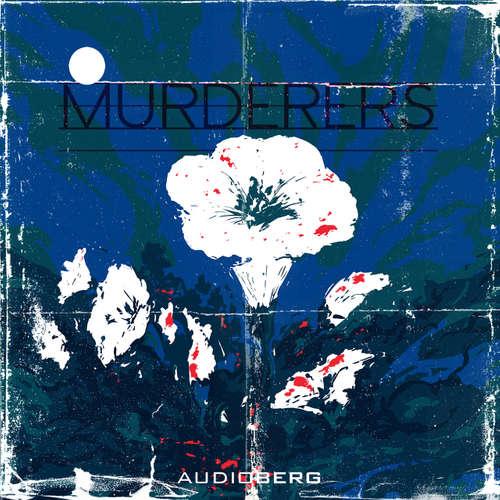 Audiobook Murderers - Frederick George Loring - Sam Kellett