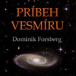 Audiokniha Príbeh Vesmíru - Dominik Forsberg - Matej Landl