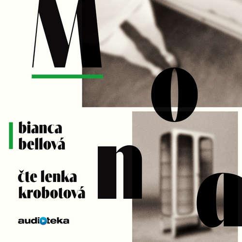 Audiokniha Mona - Bianca Bellová - Lenka Krobotová