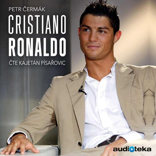 Audiokniha Cristiano Ronaldo - Petr Čermák - Kajetán Písařovic