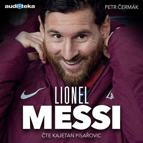 Audiokniha Lionel Messi - Petr Čermák - Kajetán Písařovic