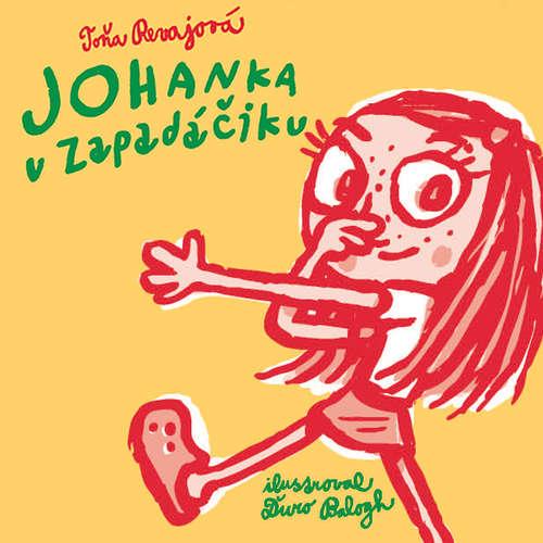 Audiokniha Johanka v zapadáčiku - Toňa Revajová - Slávka Halčáková