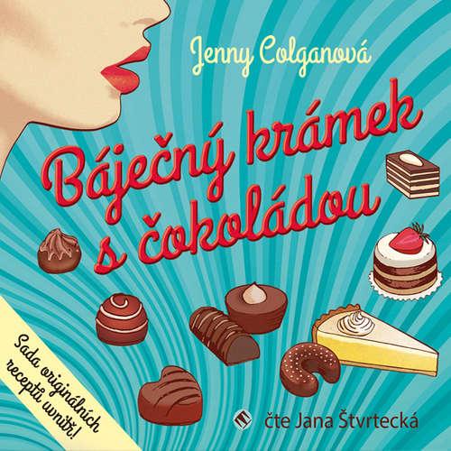 Audiokniha Báječný krámek s čokoládou - Jenny Colganová - Jana Štvrtecká