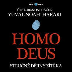 Audiokniha Homo Deus - Yuval Noah Harari - Luboš Ondráček