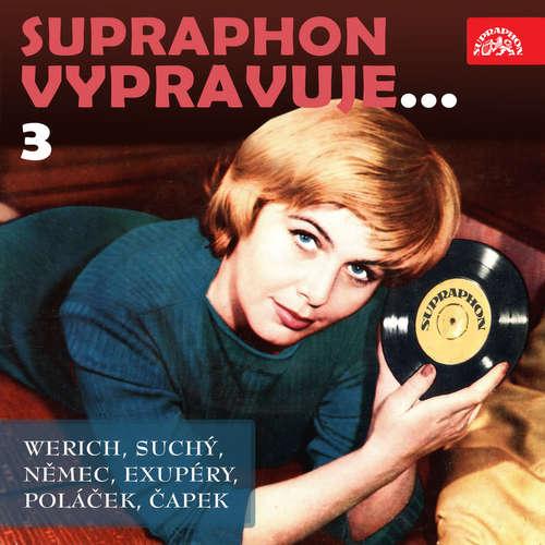Audiokniha Supraphon vypravuje...3 - Karel Čapek - Jaroslava Adamová