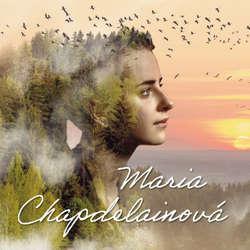 Audiokniha Maria Chapdelainová - Louis Hémon - Ladislav Mrkvička
