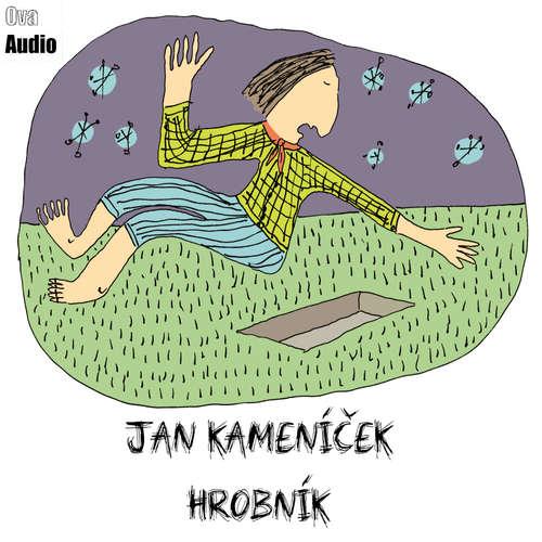 Audiokniha Hrobník - Jan Kameníček - René Šmotek