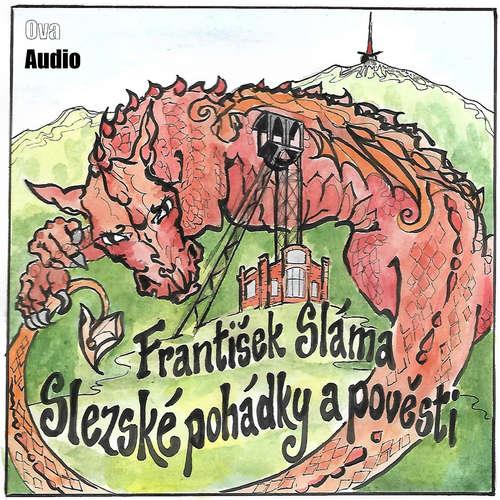 Audiokniha Slezské pohádky a pověsti - František Sláma - David Viktora