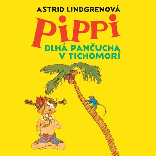Audiokniha Pippi Dlhá pančucha v Tichomorí - Astrid Lindgrenová - Slávka Halčáková