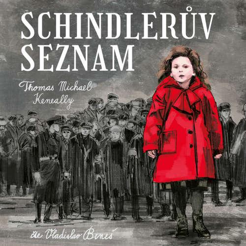 Audiokniha Schindlerův seznam - Thomas Kennealy - Vladislav Beneš