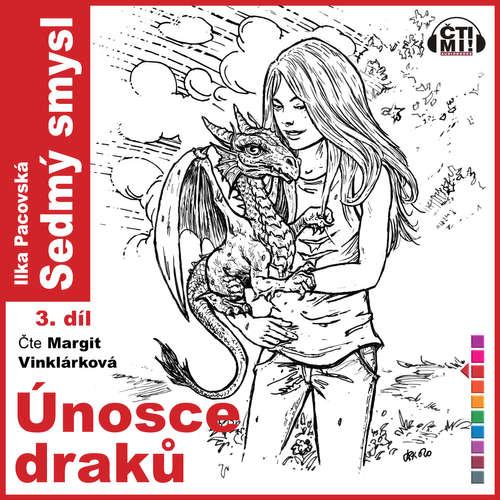 Audiokniha Únosce draků - Ilka Pacovská - Margit Vinklárková
