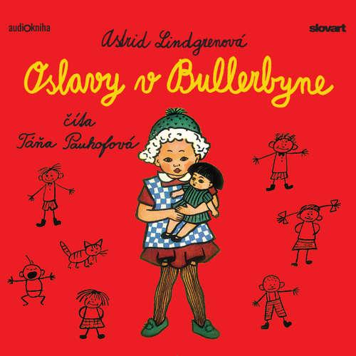 Audiokniha Oslavy v Bullerbyne - Astrid Lindgrenová - Táňa Pauhofová