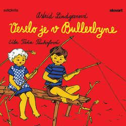 Audiokniha Veselo je v Bullerbyne - Astrid Lindgrenová - Táňa Pauhofová