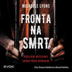 Audiokniha Fronta na smrt - Michelle Lyons - Zuzana Slavíková