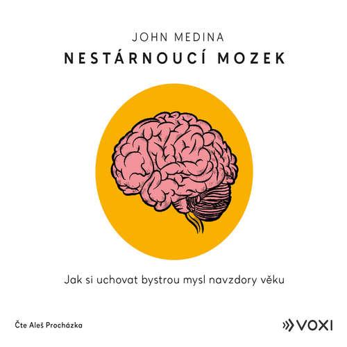 Audiokniha Nestárnoucí mozek - John Medina - Aleš Procházka