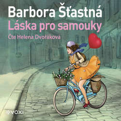 Audiokniha Láska pro samouky - Barbora Šťastná - Helena Dvořáková