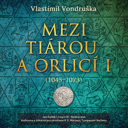 Audiokniha Mezi tiárou a orlicí I. - Vlastimil Vondruška - Jan Hyhlík