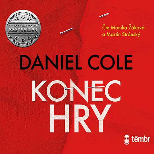 Audiokniha Konec hry - Daniel Cole - Martin Stránský