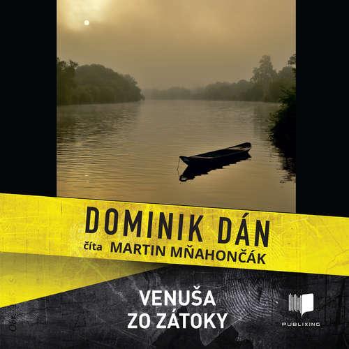 Audiokniha Venuša zo zátoky - Dominik Dán - Martin Mňahončák