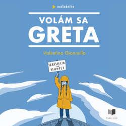 Audiokniha Volám sa Greta - Valentina Gianella - Miroslava Frankovská
