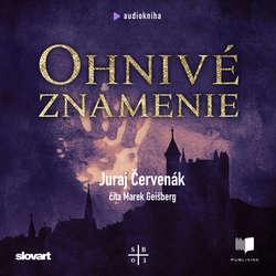 Audiokniha Ohnivé znamenie - Juraj Červenák - Marek Geišberg