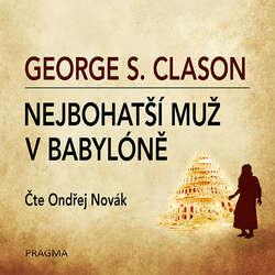 Audiokniha Nejbohatší muž v Babylóně - George S. Clason - Ondřej Novák